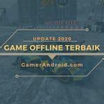 Daftar Game Offline Terbaik Android