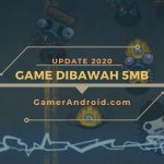 Game Android Dibawah 5Mb Ringan