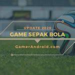 Game Sepak Bola Android Dimainkan Offline