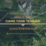 Game Perang Tank Offline Android Terbaik