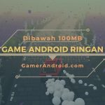 Game Android Offline Ukuran Dibawah 100MB