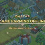 Game Berkebun dan Beternak Offline Android