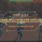 Game Multiplayer Offline Android Terbaik