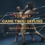 Game Tinju Offline Android Terbaik