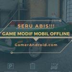 Game Modifikasi Mobil Offline Android Terbaik