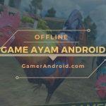 Game Ayam Android Offline Terbaik