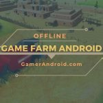 Game Farm Terbaik Offline Android