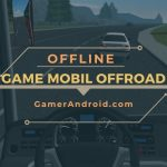 Game Offroad Android Offline Terbaik
