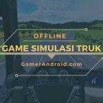 Game Truck Simulator Android Offline Terbaik