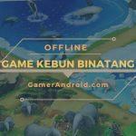 Game Kebun Binatang Offline Android Terbaik