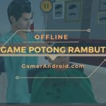 Game Potong Rambut Android Offline