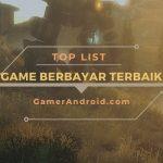 Game Android Berbayar dengan Grafis Terbaik