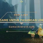 Game Android untuk Pasangan LDR Multiplayer Terbaik