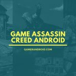 Game Assassin Creed Android