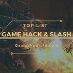 Game Hack and Slash Android Offline Terbaik