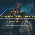 Game Horor Android Bisa Mabar Multiplayer
