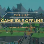 Game Idle Android Terbaik Offline