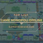 Game Monopoli Offline Android Terbaik Ringan