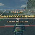 Game Moto GP Android Terbaik Offline & Online