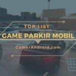 Game Parkir Mobil Offline Terbaik Android