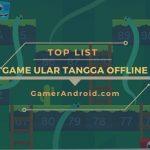 Game Ular Tangga Offline Android Terbaik Ringan