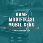 Game Modifikasi Mobil Body Mesin Aksesoris Offline
